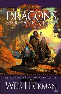 Margaret Weis et Tracy Hickman - Chroniques de Dragonlance Tome 1 : Dragons d'un crépuscule d'automne.