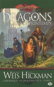Margaret Weis et Tracy Hickman - Chroniques de Dragonlance Tome 3 : Dragons d'une aube de printemps.