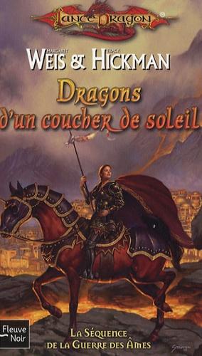 Margaret Weis et Tracy Hickman - Dragons d'un coucher de soleil.