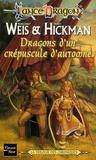 Margaret Weis et Tracy Hickman - Dragons d'un crépuscule d'automne.