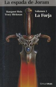 Margaret Weis - La Espada de Joram - La Forja.