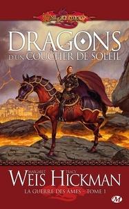 Margaret Weis et Tracy Hickman - La Guerre des Ames Tome 1 : Dragons d'un Coucher de Soleil.