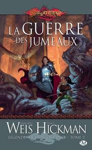 Margaret Weis et Tracy Hickman - Légendes de Dragonlance Tome 2 : La guerre des jumeaux.
