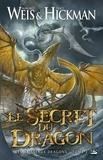 Margaret Weis et Tracy Hickman - Les Vaisseaux-dragons Tome 2 : Le secret du dragon.