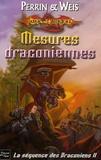 Margaret Weis et Don Perrin - Mesures draconiennes.