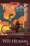 Margaret Weis et Tracy Hickman - Nouvelles chroniques Tome 2 : Dragons d'une flamme d'été.