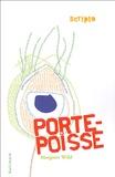 Margaret Wild - Porte-Poisse.