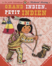 Margaret Wise Brown et Richard Scarry - Grand Indien, petit Indien.