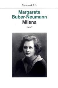 Margarete Buber-Neumann - Milena.