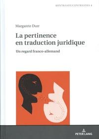 Margarete Durr - La pertinence en traduction juridique - Un regard franco-allemand.