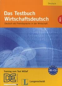 Margarete Riegler-Poyet et Bernard Straub - Das Testbuch Wirtschaftsdeutsch - Deutsch als Fremdsprache in der Wirtschaft. 1 CD audio