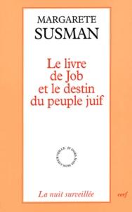 Margarete Susman - Le livre de Job et le destin du peuple juif.
