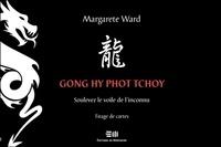 Gong hy phot tchoy, soulevez le voile de l'inconnu- Tirage de cartes - Margarete Ward |