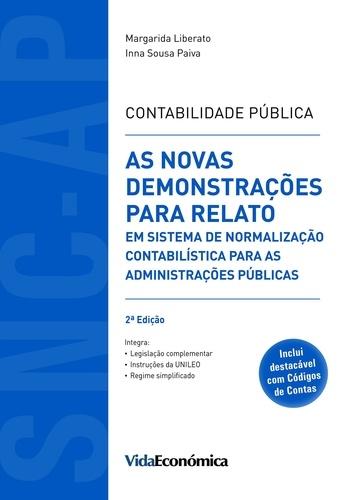 Contabilidade Pública. As Novas Demonstrações para Relato em Sistema de Normalização Contabilística para as Administrações Públicas
