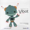 Margarida Romero et  Loufane - Vibot le robot.