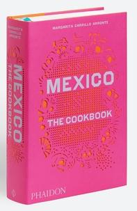 Margarita Carrillo Arronte - Mexique, le livre de cuisine.