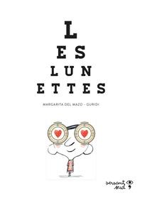 Margarita Del Mazo et  Guridi - Les lunettes.