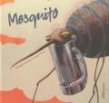 Margarita Del Mazo et Roger Olmos - Mosquito.