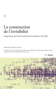Margarita Sanchez-Mazas - La construction de l'invisibilité - Suppression de l'aide sociale dans le domaine de l'asile.