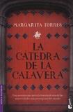 Margarita Torres - La catedra de la calavera.