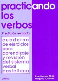 PRACTICANDO LOS VERBOS. 3ème édition.pdf