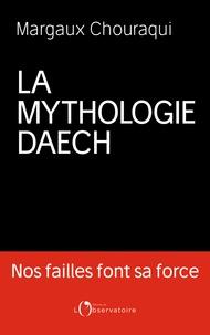 La Mythologie Daech.pdf