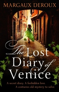 Margaux DeRoux - The Lost Diary of Venice.