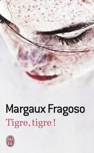 Margaux Fragoso - Tigre, tigre !.