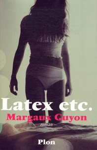 Margaux Guyon - Latex etc..