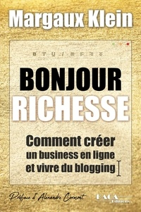 Margaux Klein - Bonjour richesse.