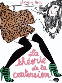 Margaux Motin - La théorie de la contorsion.