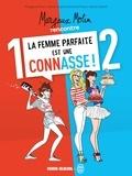 Margaux Motin et Anne-Sophie Girard - Margaux Motin rencontre la femme parfaite est une connasse !  : Pack en 2 volumes - Tome 1 ; Tome 2.
