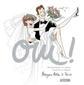 Margaux Motin et  Pacco - Oui ! - 101 questions à se poser avant de se marier.