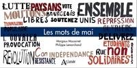Margaux Moussinet et Philippe Lemarchand - Les mots de mai.