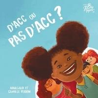 Margaux Perrin et Camille Perrin - D'acc ou pas d'acc ?.