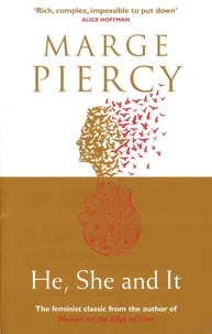 Marge Piercy - He, She and It.