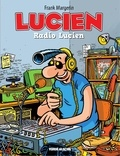 Margerin - Lucien - Tome 3 - Radio Lucien.