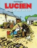 Margerin - Lucien - Tome 5 - Lucien se met au vert.