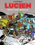 Margerin - Lucien - Tome 8 - Week-end motard.