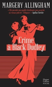 Margery Allingham - Crime à Black Dudley.