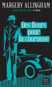 Téléchargements ebook gratuits pour Kindle Des fleurs pour la couronne in French par Margery Allingham