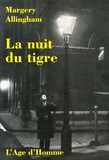 Margery Allingham - La nuit du tigre.