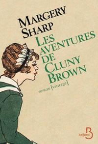 Margery Sharp - Les aventures de Cluny Brown.