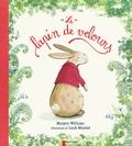 Margery Williams et Sarah Massini - Le lapin de velours.