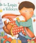 Margery Williams et Violaine Costa - Le Lapin de Velours - Ou comment les jouets prennent vie !.