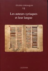 Margherita Farina - Les auteurs syriaques et leur langue.