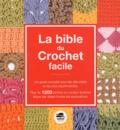 Margie Bauer - La bible du Crochet facile.