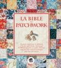 Margie Bauer - La bible du patchwork.