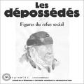 Samuel Autexier et Héléna Autexier - Marginales N° 3/4, Hiver 2004/2 : Les dépossédés - Figures du refus social.
