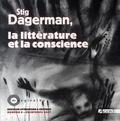 Philippe Geneste et Héléna Autexier - Marginales N° 6, Printemps 2007 : Stig Dagerman, la littérature et la conscience.